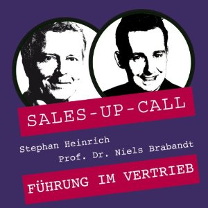 Sales Up Call mit Stephan Heinrich